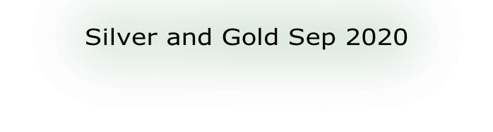 Silver and Gold Sep 2020